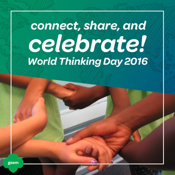 connecting on world thinking day 2016 girl scouts of
